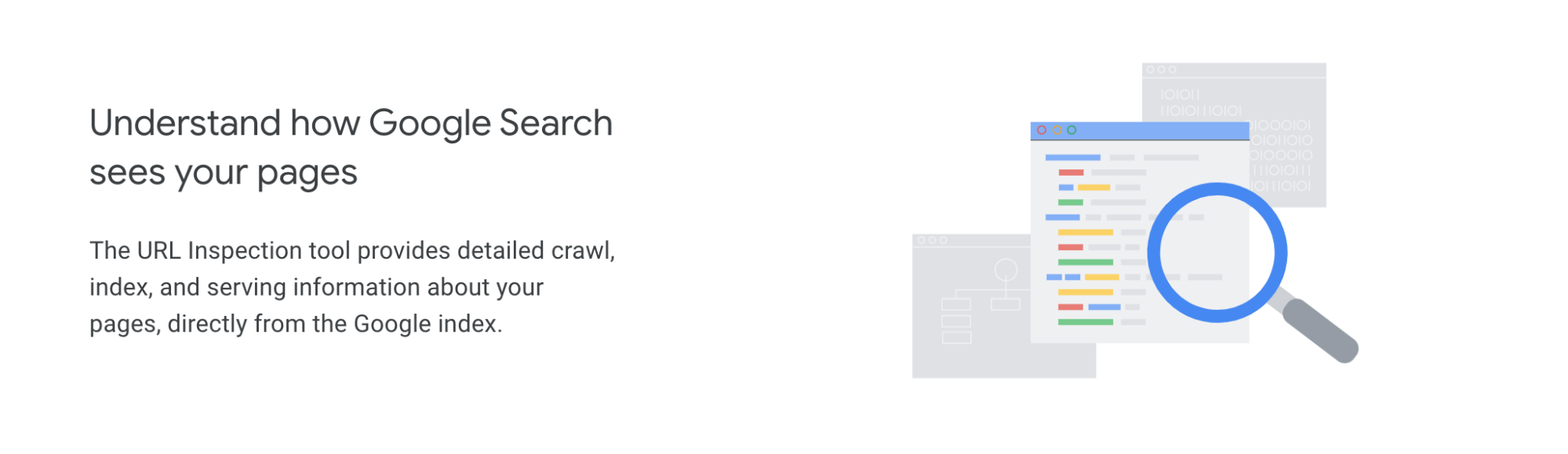 understand how google search sees your pages